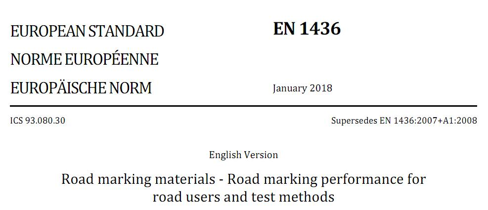 Road marking materials - Road marking performance for  road users and test methods